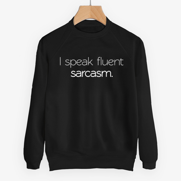 Костюм I speak fluent sarcasm