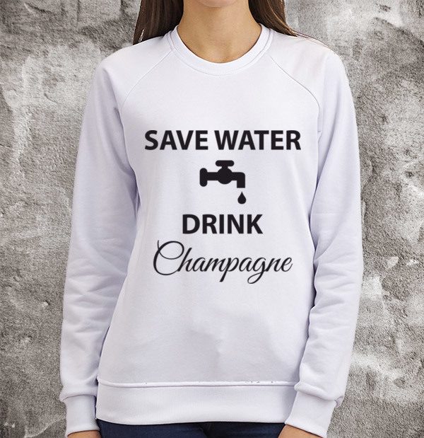 Свитшот Save water drink champagne