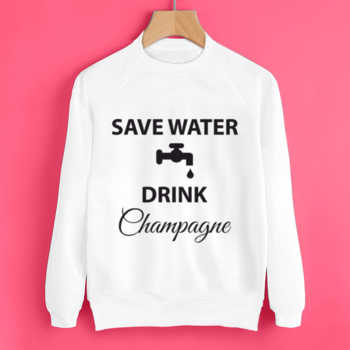 Свитшот Save water drink champagne 2