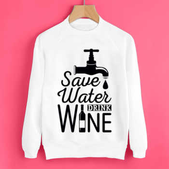 Свитшот Save water drink wine